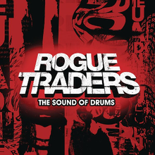 RogueTraders - Sound of Drums